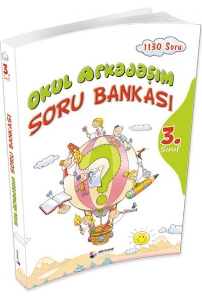 Okul Arkadaşım Soru Bankası 3. Sınıf