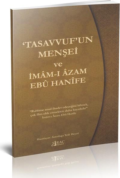 Tasavvuf'un Menşei ve İmam-ı Azam Ebu Hanife