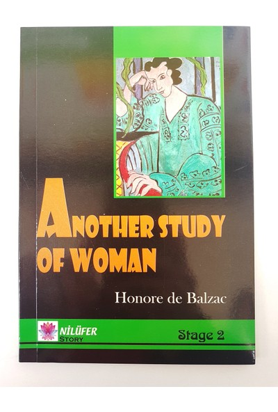 Another Study Of Woman - Honore de Balzac (Stage 2)