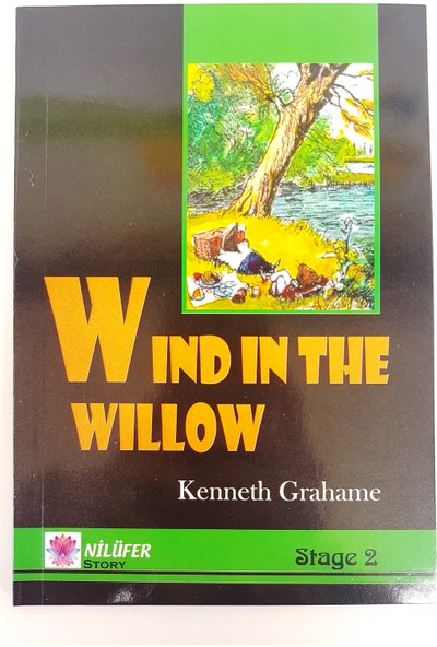 Wind In The Willow - Kenneth Grahame (Stage 2)