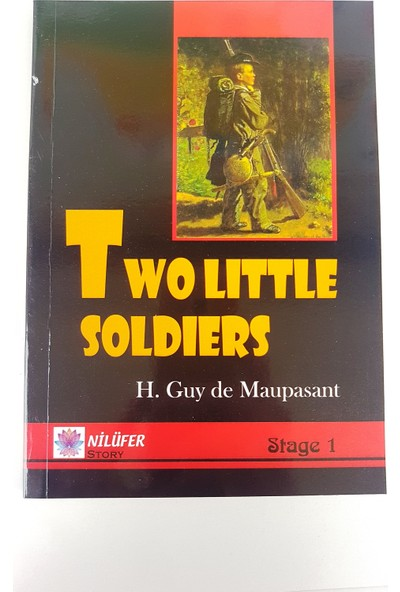 Two Little Soldiers - Guy de Maupassant (Stage 1)