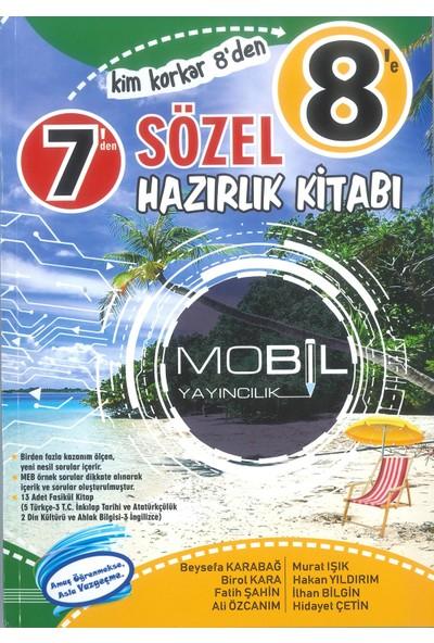 Mobil Yayıncılık 7'den 8'e Sözel Hazırlık Kitabı