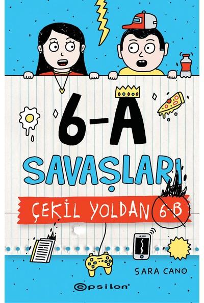 6A Savaşları – Çekil Yoldan 6B - Sara Cano
