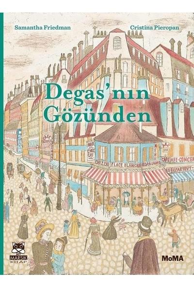 Degas'nın Gözünden - Samantha Friedman