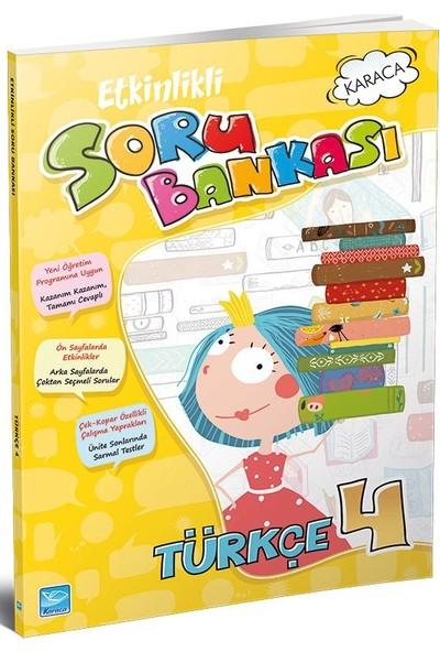 Karaca 4. Sınıf Türkçe Etkinlikli Soru Bankası
