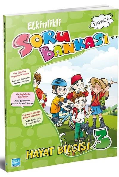 Karaca 3. Sınıf Hayat Bilgisi Etkinlikli Soru Bankası