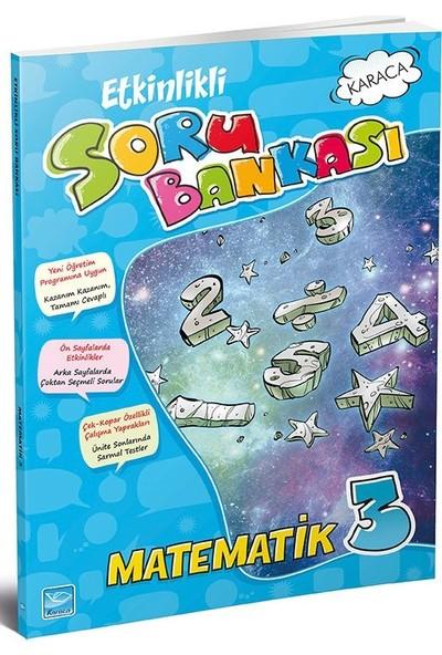 Karaca 3. Sınıf Matematik Etkinlikli Soru Bankası