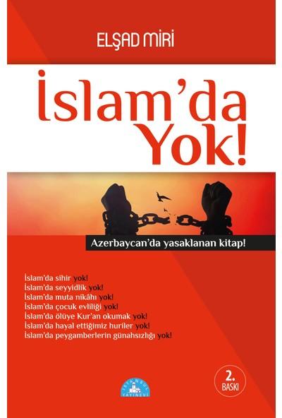 İslam'da Yok - Elşad Miri