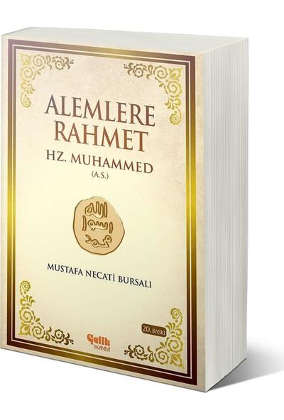 Alemlere Rahmet Hz. Muhammed (A.S.) - Mustafa Necati Bursalı