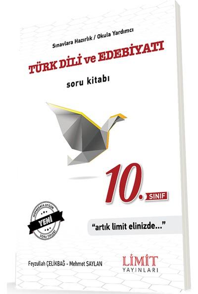Limit Yayınları 10. Sınıf Edebiyat Soru Bankası - Feyzullah Çelikbağ - Mehmet Saylan