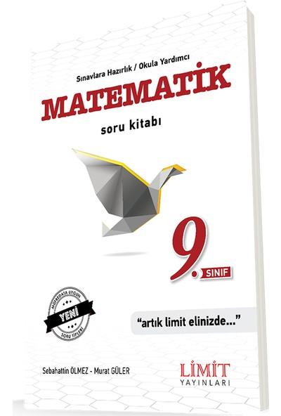 Limit 9. Sınıf Matematik Soru Bankası - Sebahattin Ölmez - Murat Güler