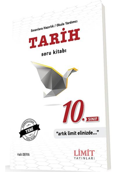 Limit Yayınları 10. Sınıf Tarih Soru Bankası - Halit Derya