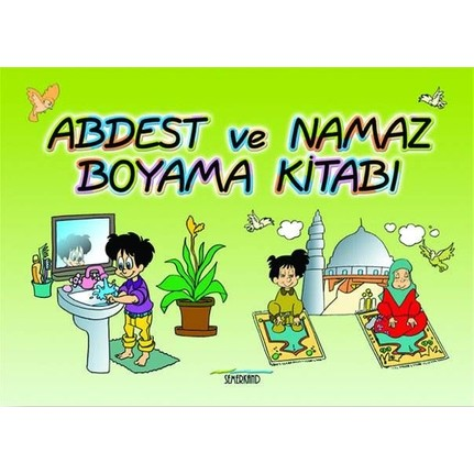 Abdest Ve Namaz Boyama Kitabi Ahmet Kasim Fidan Fiyati