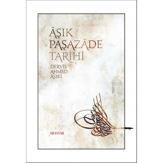 Aşık Paşazade Tarihi - Derviş Ahmed Aşıki