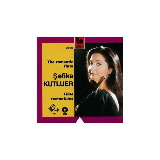 Şefika Kutluer - The Romantic Flute