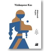 Yüzbaşının Kızı Kemal Varol'un Önsözüyle - Aleksandr Puşkin