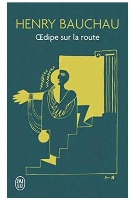 Oedipe Sur La Route - Henry Bauchau