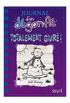Journal d'un Degonfle 13: Totalement Givre! - Jeff Kinney