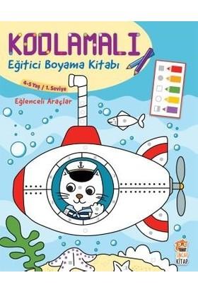 Kodlamalı Eğitici Boyama Kitabı - Eğlenceli Araçlar (4-5 Yaş / 1. Seviye)