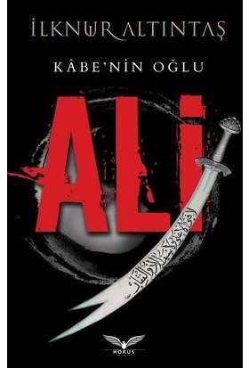 Kabe'nin Oğlu Ali - İlknur Altıntaş