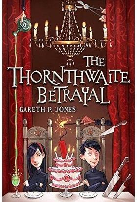 The Thornthwaite Betrayal - Gareth P Jones