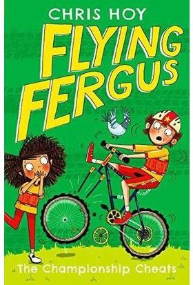 Flying Fergus 4: The Championship Cheats - Chris Hoy
