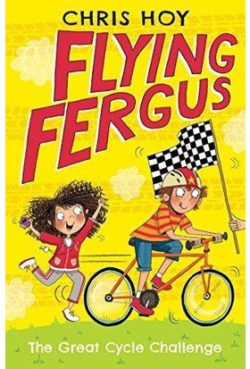 Flying Fergus 2: The Great Cycle Challenge - Chris Hoy