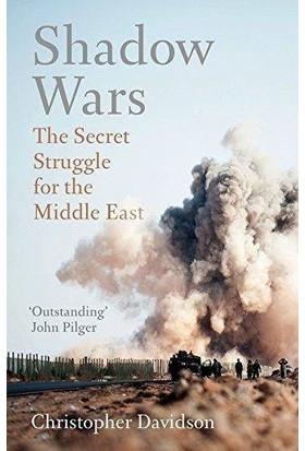 Shadow Wars: The Secret Struggle For Middle East - Christopher Davidson