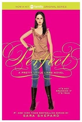 Pretty Little Liars 3: Perfect - Sara Shepard