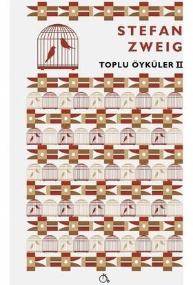 Toplu Öyküler2 - Stefan Zweig