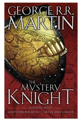 The Mystery Knight - George R.R. Martin
