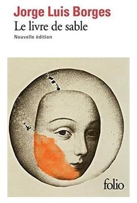 Le Livre De Sable - Jorge Luis Borges