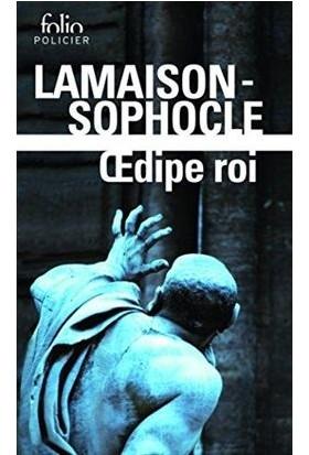 Oedipe Roi (Roman Et Tragédie) - Didier Lamaison