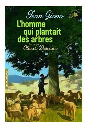L'homme Qui Plantait Des Arbres - Jean Giono