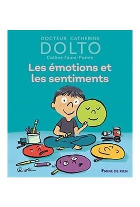 Les Emotions Et Les Sentiments - Catherine Dolto