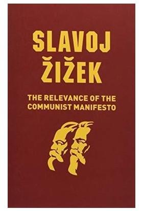 The Relevance Of Communist Manifesto - Slavoj Zizek