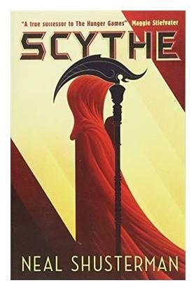 Scythe (Arch Of A Scythe 1) - Neal Shusterman