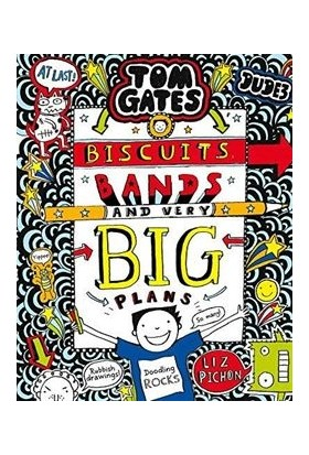 Tom Gates 14: Biscuits, Bands And Very Big Plans - Liz Pichon