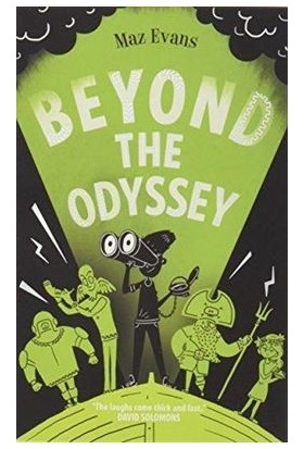 Who Let The Gods Out 3: Beyond The Odyssey - Maz Evans