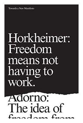 Towards A New Manifesto - Theodor Adorno