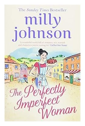 The Perfectly Imperfect Woman - Milly Johnson