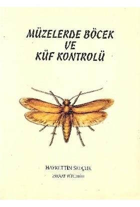 Müzelerde Böcek Ve Küf Kontrolü