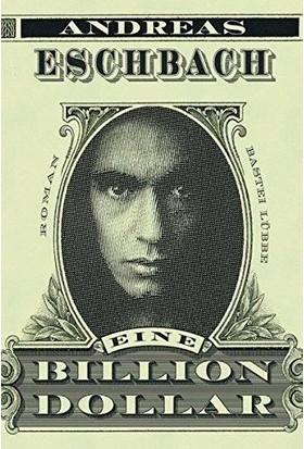 Eine billion USD - Andreas Eschbach