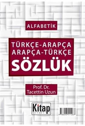 Alfabetik Türkçe-Arapça Arapça-Türkçe Sözlük