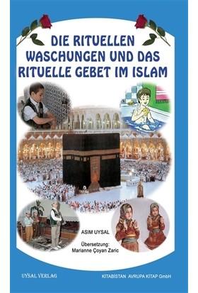 Die Rituellen Waschengen Und Das Rituelle Gebet İm İslam - Asım Uysal