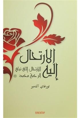 O'na Yolculuk (Arapça) - Turgay Aldemir