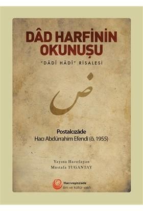 Dad Harfinin Okunuşu - Postalcızade Hacı Abdürrahim Efendi