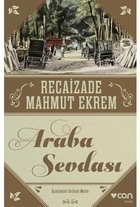 Araba Sevdası (Orijinal Metin) - Recaizade Mahmut Ekrem