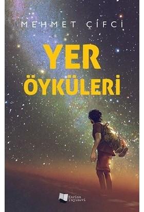 Yer Öyküleri - Mehmet Çifci
