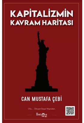 Kapitalizmin Kavram Haritası - Can Mustafa Çebi